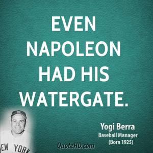 yogi-berra-yogi-berra-even-napoleon-had-his